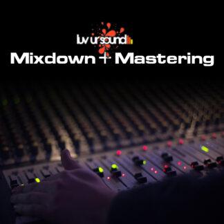 mixdown mastering